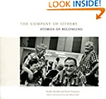 The Company of Others: Stories of Bel...