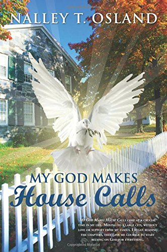 Download My God Makes House Calls pdf