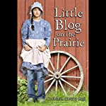 Little Blog on the Prairie | Cathleen Davitt Bell