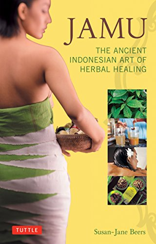 Jamu: The Ancient Indonesian Art of Herbal Healing Paperback – September 10, 2012