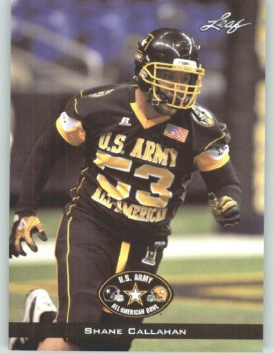 2012-leaf-us-army-all-american-bowl-rookie-football-card-9-shane-callahan-ol-auburn-chaparral-parker