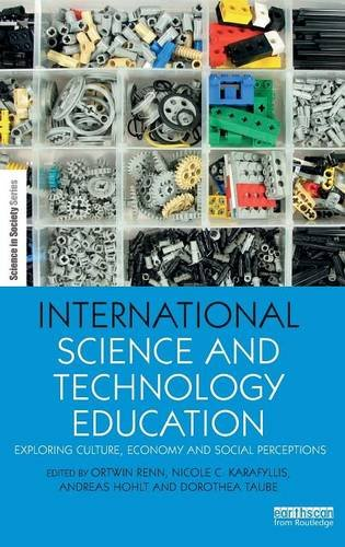 International Science and Technology Education: Exploring Culture, Economy and Social Perceptions (The Earthscan Science