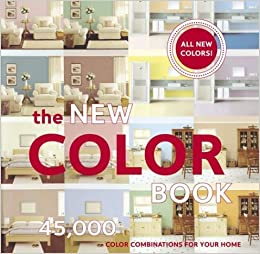 The New Color Book 45 000 Color Combinations For Your Home