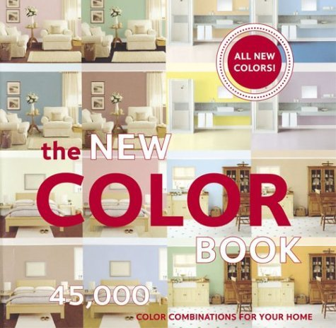 The New Color Book: 45,000 Color Combinations for Your Home pdf
