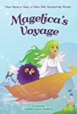 Magelica's Voyage: Children's Books: Once upon a time, a fairy tale touched the world... (Magelica's Voyage Trilogy Book 1)