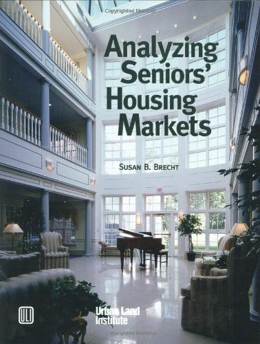 Analyzing Seniors' Housing Markets by Brand: Urban Land Institute