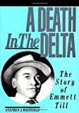 A Death in the Delta, Stephen J. Whitfield, 080184326X