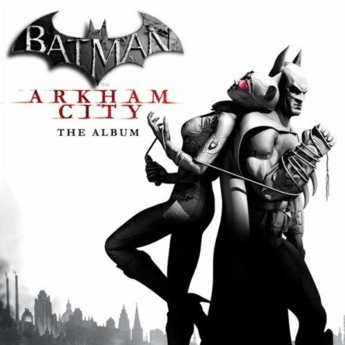 Batman: Arkham City - The Albu...