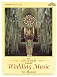 The Oxford Book of Wedding Music for Manuals