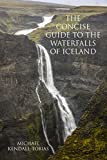 The Concise Guide To The Waterfalls Of Iceland