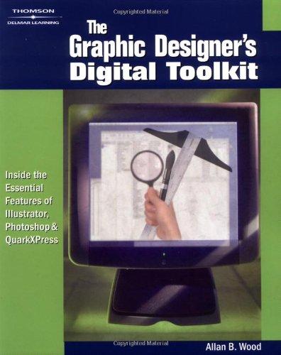 The Graphic Designer's Digital Toolkit (General Interest)