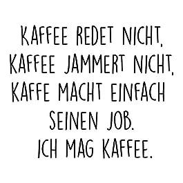 Tasse mit Spruch – Kaffee jammert Nicht – beidseitig Bedruckt