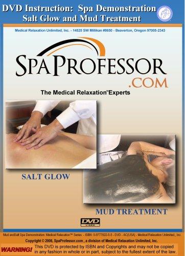 Spa Demonstration: Salt Glow and Mud Treatment