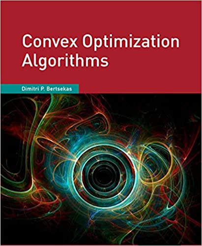 Convex Optimization Algorithms Dimitri Bertsekas