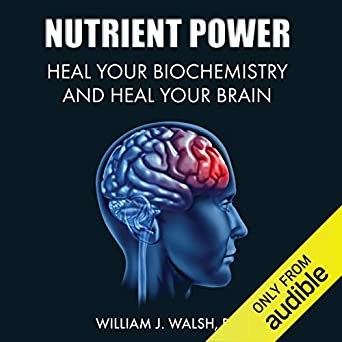 Amazon com: Nutrient Power: Heal Your Biochemistry and Heal Your