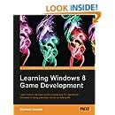 Learning Windows 8 Game Development