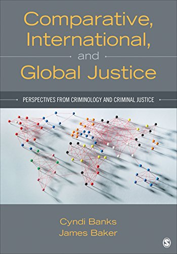 comparative-international-and-global-justice-perspectives-from-criminology-and-criminal-justice