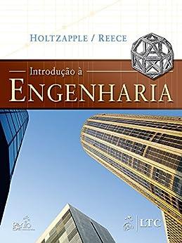 Introdução à Engenharia por [Holtzapple, Mark Thomas, Reece, W. Dan]
