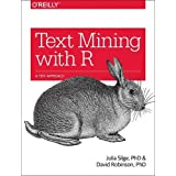 Text Mining with R: A Tidy Approach