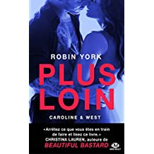 Plus loin: Caroline & West, T1 (French Edition)