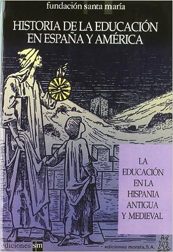 La educación en la Hispania Antigua y Medieval: Amazon.es: Delgado, B.: Libros
