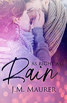 As Right As Rain by [Maurer, J.M.]