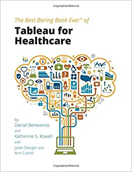 Tableau for Healthcare: Daniel Benevento, Katherine S