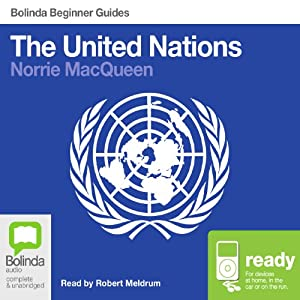 The United Nations: Bolinda Beginner Guides Audiobook