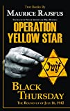 Image of Operation Yellow Star / Black Thursday
