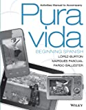 img - for Activities Manual to Accompany Pura Vida: Beginning Spanish book / textbook / text book