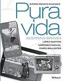 Activities Manual to Accompany Pura Vida: Beginning Spanish