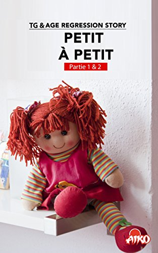 TG & AR Story : petit à petit (Tome 1 & 2) (French Edition