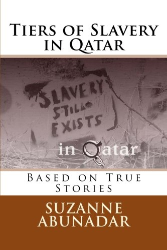 Tiers of Slavery in Qatar