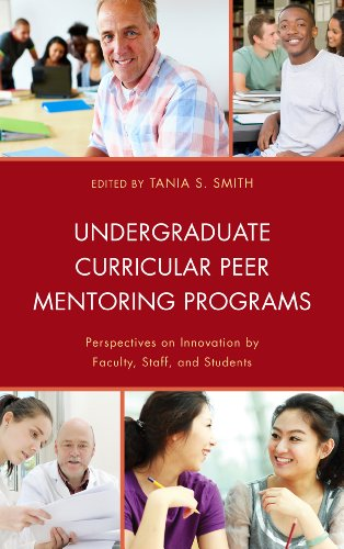 Undergraduate Curricular Peer Mentoring Programs: Perspectives on Innovation by Faculty, Staff, and - Johnson Tamsin