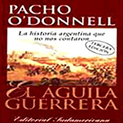 El Aguila Guerrera (Texto Completo) [The Eagle Warrior ]