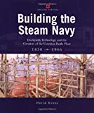 Building the Steam Navy, David Evans, 085177959X