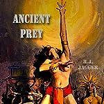 Ancient Prey: Nick Teffinger Thrillers, Book 8 | R.J. Jagger