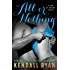 All or Nothing: A Love by Design Novel