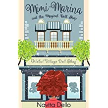 Books for Kids: Mimi-Marina and the Magical Doll Shop: (Kids Fantasy Books, Kids Mystery Books, Books for Girls Ages 6-8 9-12, Fantasy Books for Kids, Kids Books, Children's Stories, Girls Books)