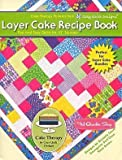 Layer Cake Recipe Book by Cozy Quilt Designs