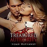 Treasured Authority: The Alpha Male Billionaire Short Story | Noah Hathaway
