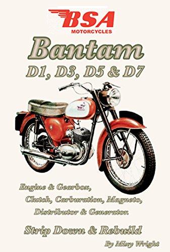 BSA Bantam D1, D3, D5 & D7: Engine & Gearbox, Clutch, Carburation, Magneto, Distributor & Generator. Strip Down & Rebuild