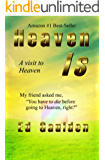 Heaven Is: A Visit to Heaven