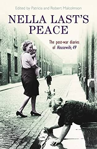 Nella Last's Peace: The Post-War Diaries Of Housewife, 49 - Last Post