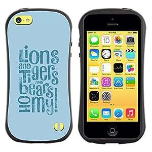 All-Round híbrido de goma duro caso cubierta protectora Accesorio Generación-I BY RAYDREAMMM - Apple iPhone 5C - Lions Tigers Bears Oh Quote Fairytale Life Positive