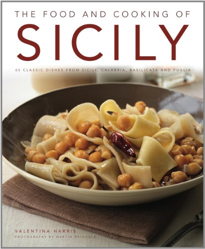 Download the food and cooking of sicily 65 classic dishes from download the food and cooking of sicily 65 classic dishes from sicily calabria basilicata and puglia book pdf audio idsi6sjkj forumfinder Images