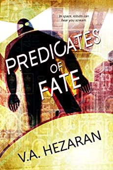 The Predicates Of Fate by [Hezaran, V.A.]