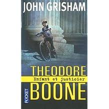 Theodore Boone - Tome 1: Enfant et justicier