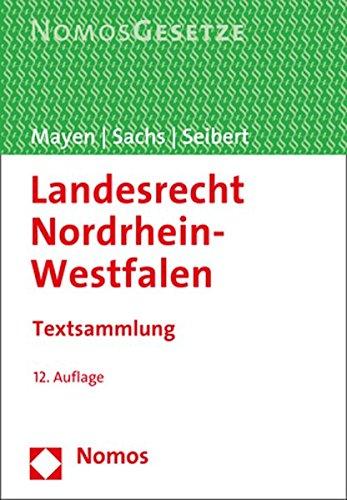 Landesrecht Nordrhein-Westfalen: Textsammlung - Rechtsstand: 1. September 2017