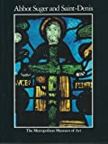img - for Abbot Suger and Saint-Denis: A symposium by Paula Lieber Gerson (1986-11-06) book / textbook / text book